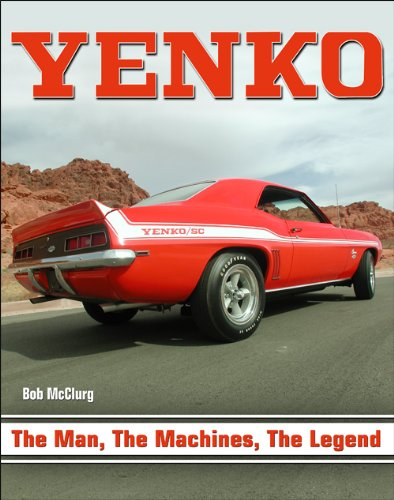 9781613251072: Yenko: The Man, the Machines, the Legend (CarTech)
