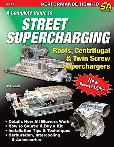 9781613251317: A Complete Guide to Street Supercharging