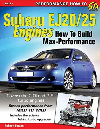 9781613251324: Subaru Ej20/25 Engines: How to Build Max Performance (Sa Design)