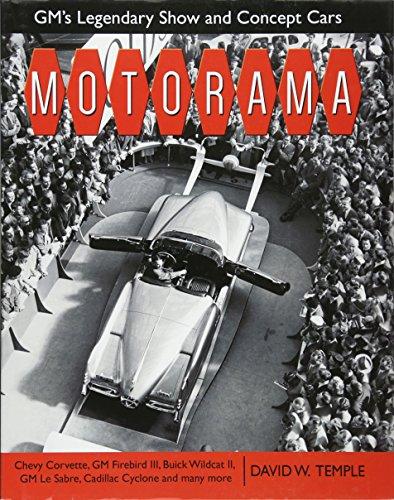 Motorama: GM's Legendary Show & Concept Cars (Cartech): Temple, David