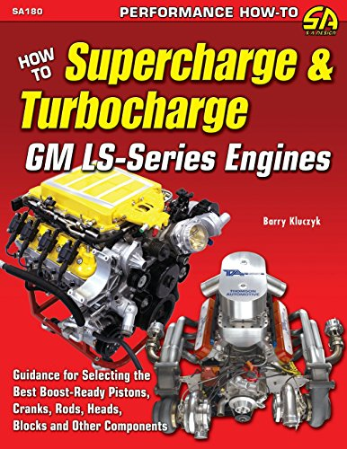 How to Supercharge Turbocharge GM Ls-Series Engines: Barry Kluczyk