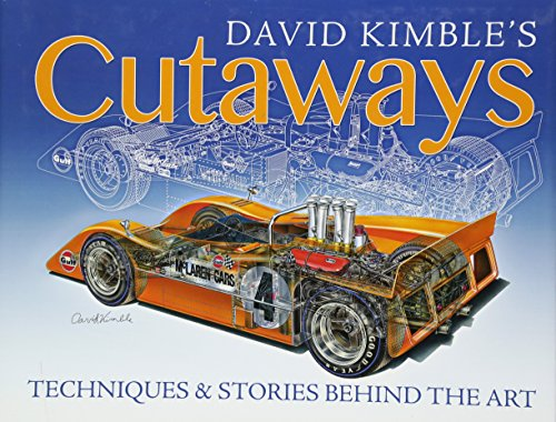 9781613251737: David Kimble's Cutaways: Techniques and the Stories Behind the Art