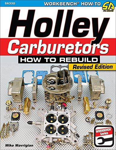 Holley Carburetors: How to Rebuild (Paperback): Mike Mavrigian