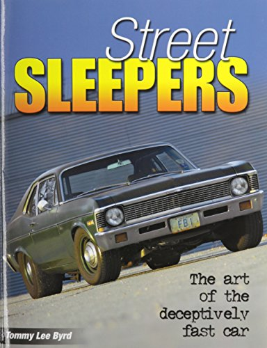 9781613252000: Street Sleepers: The Art of the Deceptively Fast Car