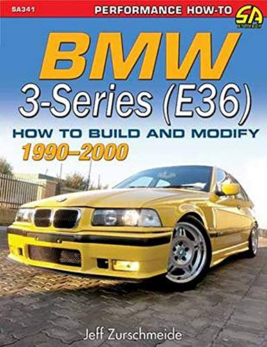 9781613252178: BMW 3-Series (E36) 1992-1999: How to Build and Modify (Performance How-to)