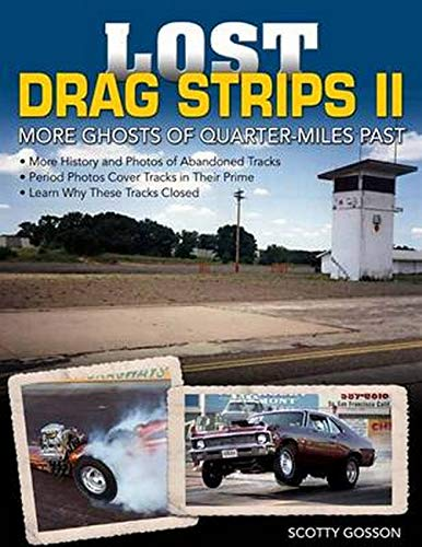 9781613252239: Lost Drag Strips II: More Ghosts of Quarter-Miles Past