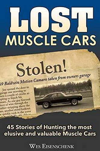 Lost Muscle Cars: Wes Eisenschenk