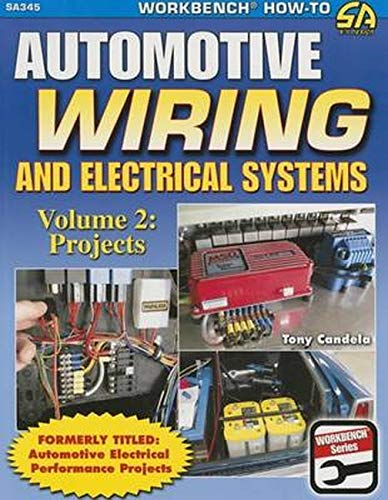 9781613252291: Automotive Wiring and Electrical Systems Vol. 2: Projects
