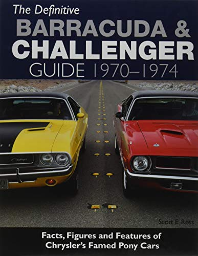 9781613252369: The Definitive Barracuda & Challenger Guide: 1970-1974