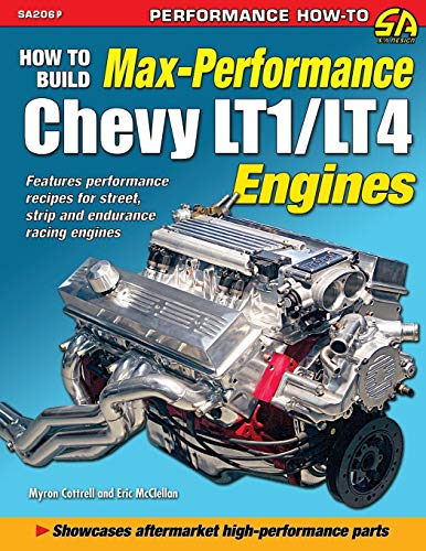 9781613252468: How to Build Max Performance Chevy LT1/LT4 Engines