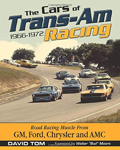 9781613252697: The Cars of Trans-am Racing 1966-1972