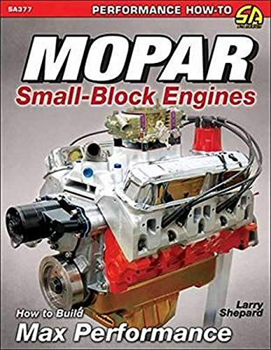 9781613252802: Mopar Small-Block Engines: How to Build Max Performance (Performance How-to)