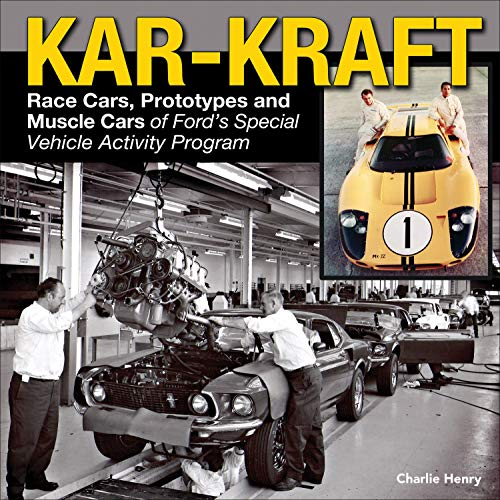 9781613252864: Kar-Kraft: Race Cars, Prototypes and Muscle Cars of Ford's Specialty Vehicle Activity Program