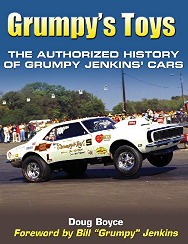 9781613252994: Grumpy's Toys: The Authorized History of Grumpy Jenkins' Cars