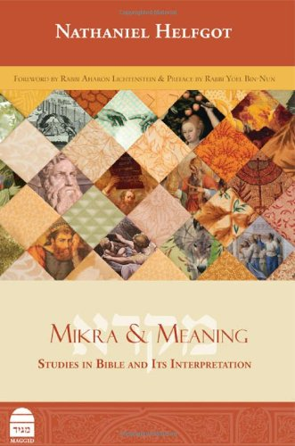 Mikra & Meaning: Nathaniel Helfgot