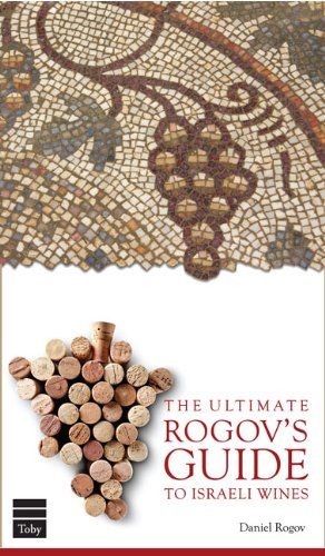 9781613290194: The Ultimate Rogov's Guide to Israeli Wines