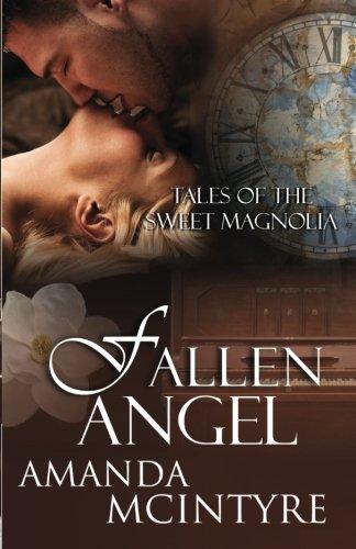 Fallen Angel (Tales of the Sweet Magnolia) (Volume 2): McIntyre, Amanda