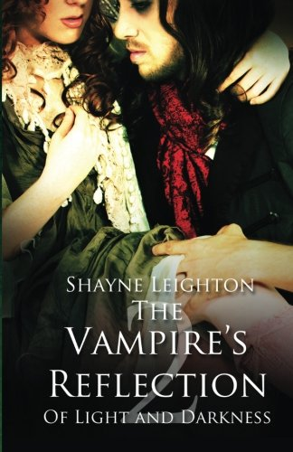 9781613335307: The Vampire's Reflection: Volume 2 (Of Light and Darkness)