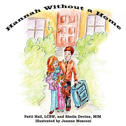 Hannah Without a Home (Paperback): Patti Hall, Sheila