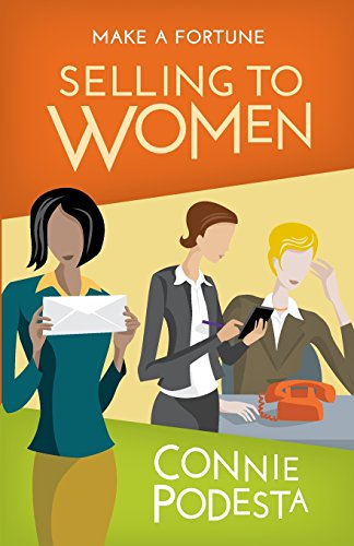 9781613397701: Make a Fortune Selling to Women: Selling to Men (2ND EDITION)