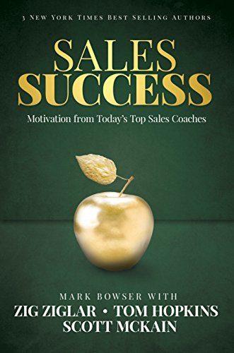 9781613397831: Sales Success: Motivation From Today's Top Sales Coaches