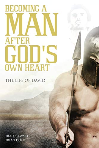 9781613397916: A Man after God's Own Heart: The Life of David