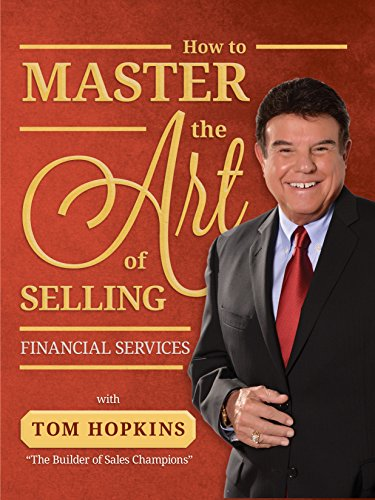 9781613398036: How to Master the Art of Selling Financial Services