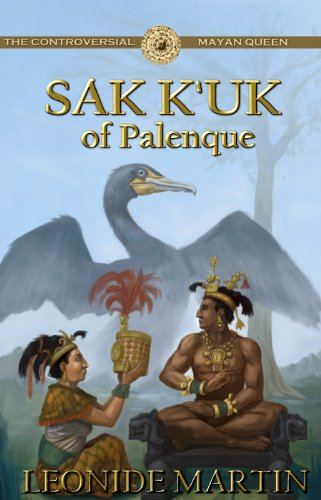 9781613398814: The Controversial Mayan Queen: Sak K'uk of Palenque (The Mists of Palenque)