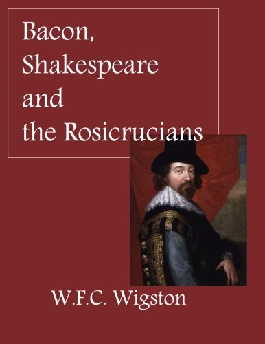 9781613420324: Bacon, Shakespeare and the Rosicrucians