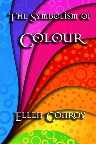 9781613420836: The Symbolism of Colour
