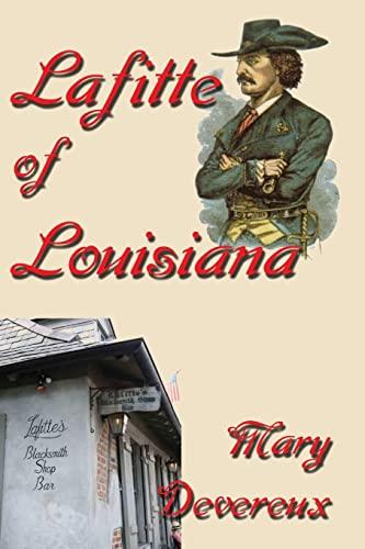 Lafitte of Louisiana (Paperback or Softback): Devereux, Mary