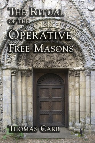 9781613421369: The Ritual of the Operative Free Masons