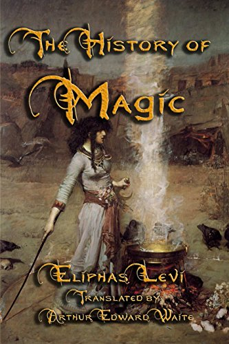The History of Magic: Eliphas Levi