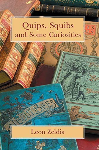 9781613421741: Quips, Squibs and Some Curiosities