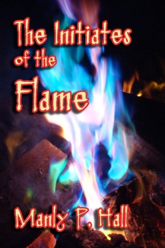 9781613421994: The Initiates of the Flame