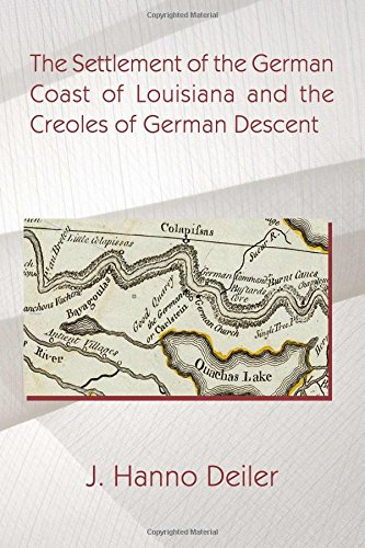 9781613422038: The Settlement of the German Coast of Louisiana and the Creoles of German Descent
