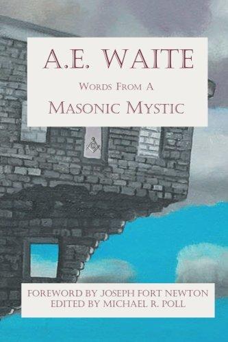 9781613422045: A.E. Waite: Words from a Masonic Mystic