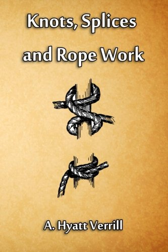 9781613422069: Knots, Splices and Rope Work