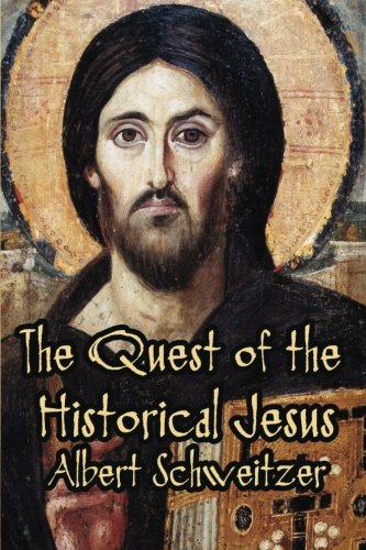9781613422076: The Quest of the Historical Jesus