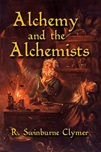 9781613422649: Alchemy and the Alchemists