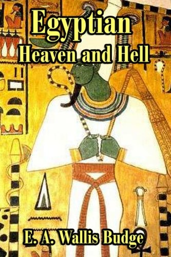 9781613422854: The Egyptian Heaven and Hell