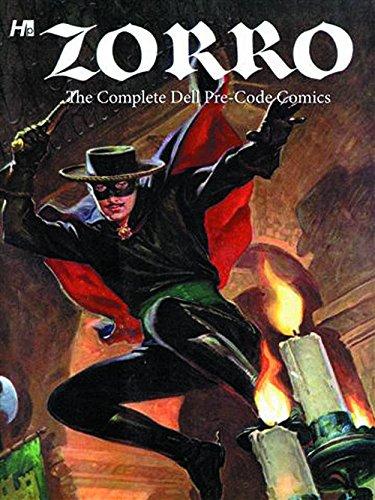 Zorro: The Complete Dell Pre-Code Comics: Dubois, Gaylord; Newman, Paul S.
