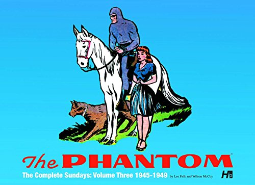The Phantom: the Complete Sundays: Volume Three 1945-1949: Falk, Lee