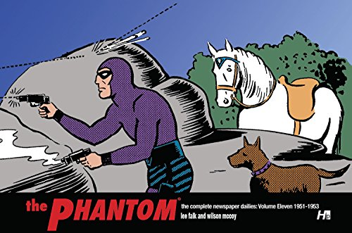 9781613451199: THE PHANTOM the complete newspaper dailies by Lee Falk, and Wilson McCoy: Volume Eleven 1951-1953