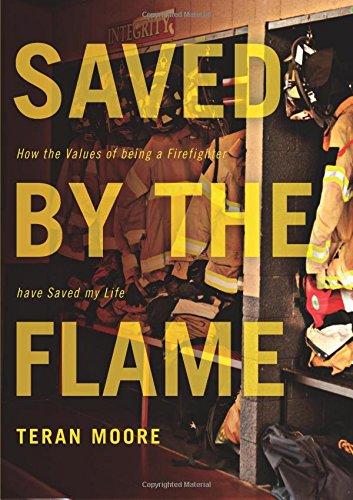 9781613461167: Saved by the Flame