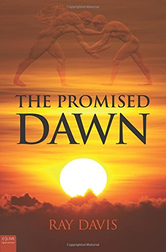 The Promised Dawn (161346245X) by Ray Davis