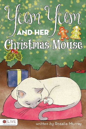9781613463055: Yum Yum and Her Christmas Mouse