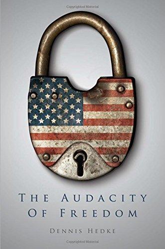 9781613464083: The Audacity of Freedom