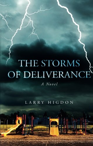 9781613465295: The Storms of Deliverance