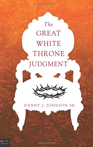 9781613466506: The Great White Throne Judgment